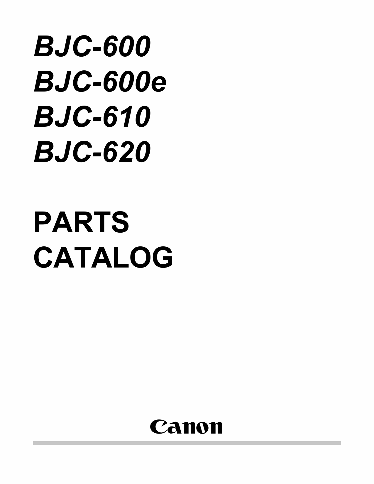 Canon BubbleJet BJC-600 600e 610 620 Parts Catalog Manual
